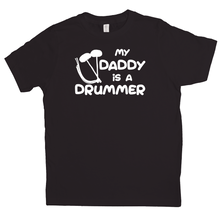 Load image into Gallery viewer, My Daddy is a Drummer (Tenor) Youth-T-shirt - Mountain Thyme