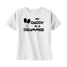 Load image into Gallery viewer, My Daddy is a Drummer (Bass) Toddler T-shirt - Mountain Thyme
