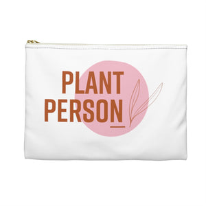 Everything but the plant pouch