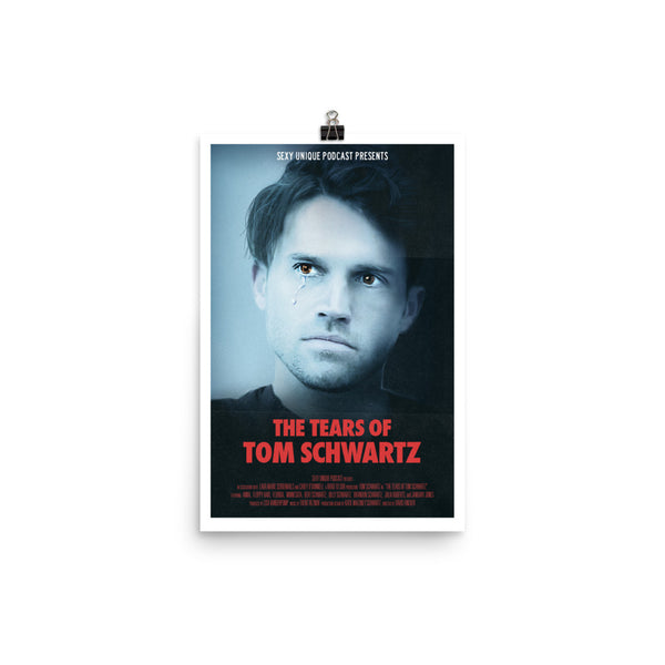 """Road to SUR: The Tears of Tom Schwartz"" Print"