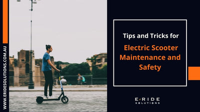 How To: Tips and Tricks for Electric Scooter Maintenance and Safety