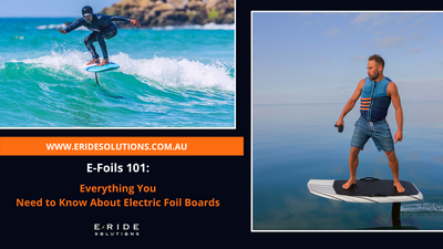 E-Foils 101: Everything You Need to Know About Electric Foil Boards