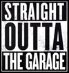"""Straight Outta Da Garage"" - Silver Package"