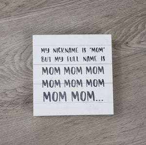 My Nickname is Mom