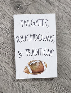 Tailgates, Touchdowns & Traditions