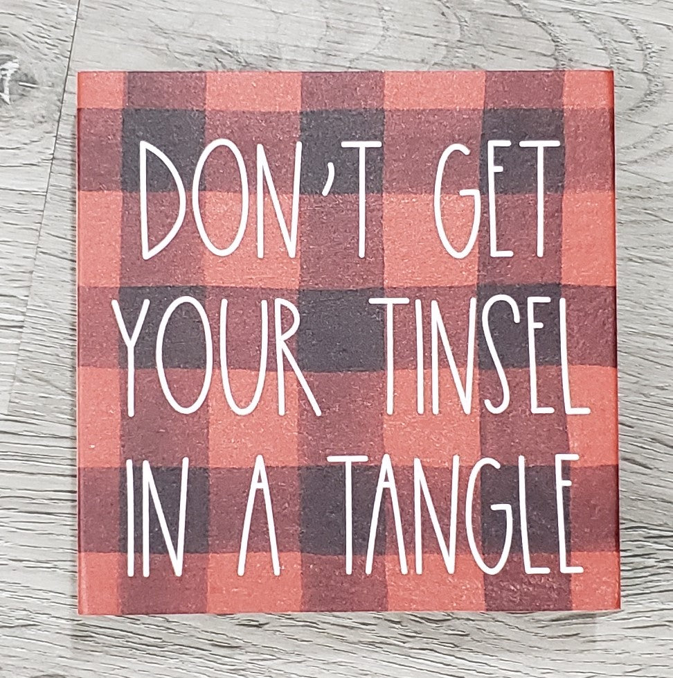 Don't Get Your Tinsel