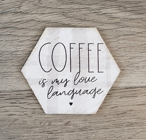 Coffee My Love Language