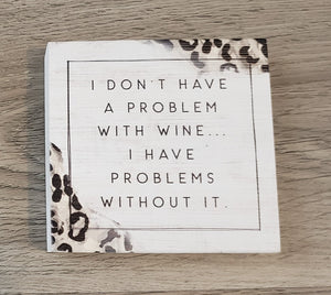 Don't Have a Problem