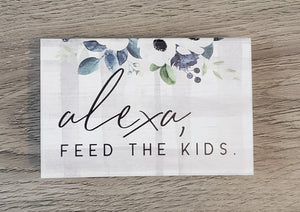 Alexa, Feed the Kids