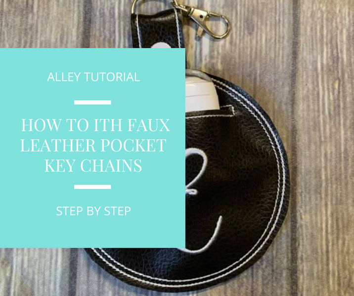 How to make our In The Hoop Faux Leather Pocket Key Chains