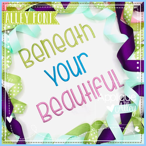 BENEATH YOUR BEAUTIFUL FONT - AAEH