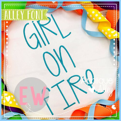​GIRL ON FIRE FONT AAEW