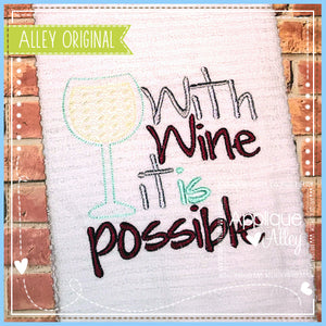 WITH WINE IT IS POSSIBLE