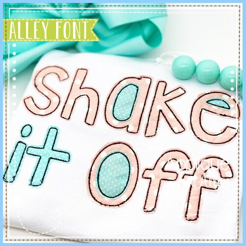 SHAKE IT OFF APPLIQUE FONT - AAEH