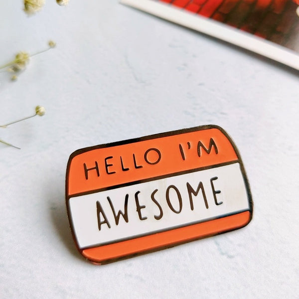 Hello I'm Awesome - Lapel Pin