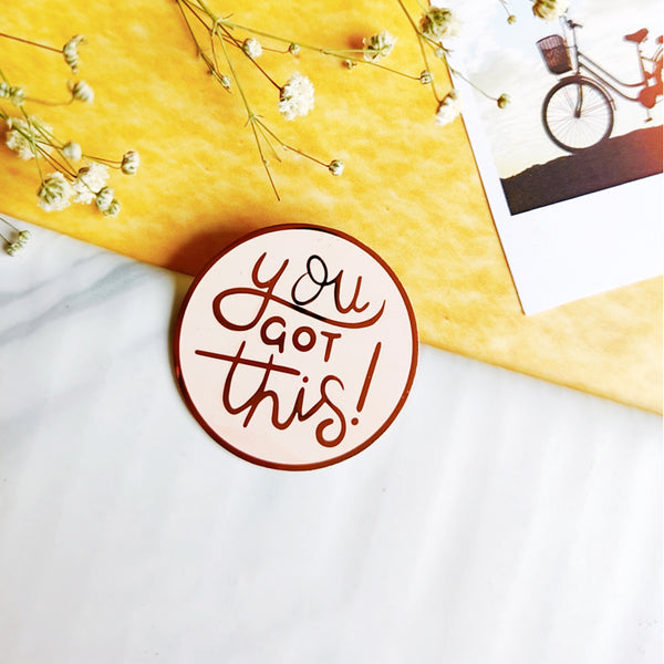 You Got This - Lapel Pin