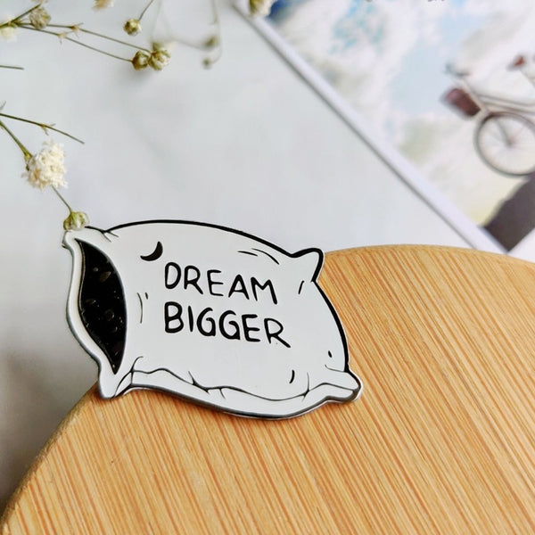 Dream Bigger - Lapel Pin