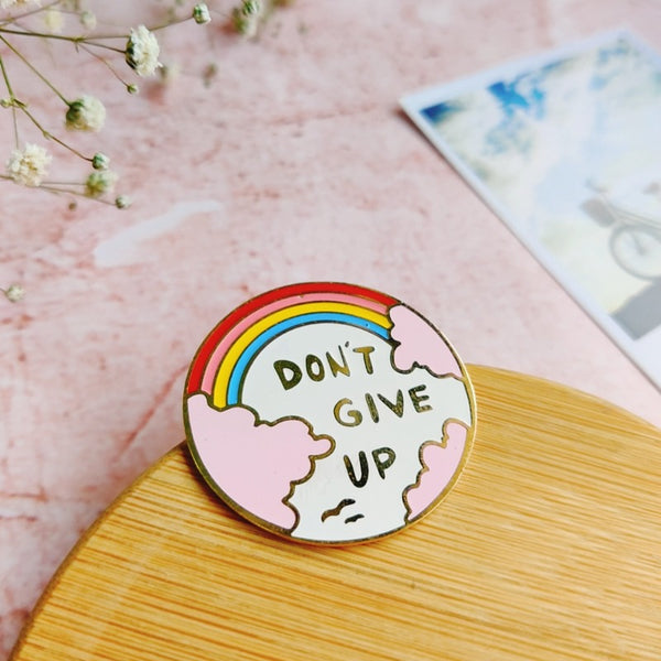 Don't Give Up - Lapel Pin