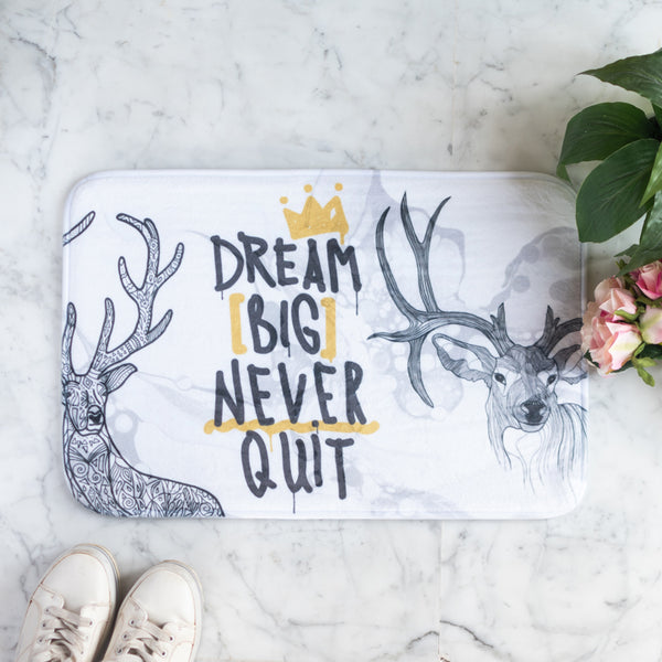 Dream Big Never Quit Anti - Slip Doormat