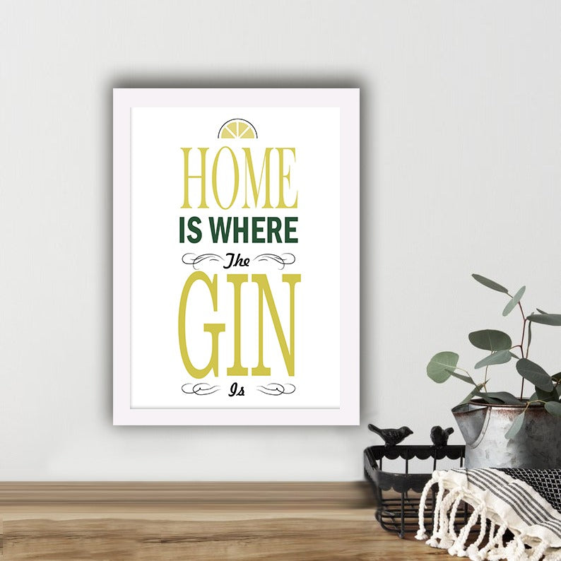 Home Is Where The Gin Is - Photo Frame
