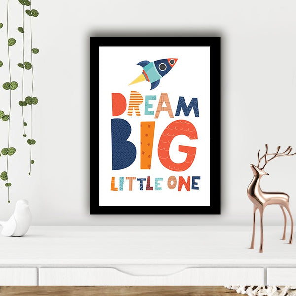 Dream Big Little One - Photo Frame