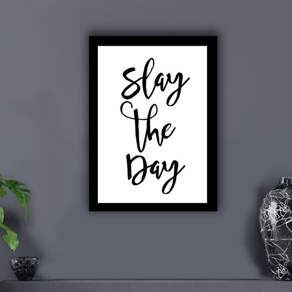 Slay the Day  - Photo Frame