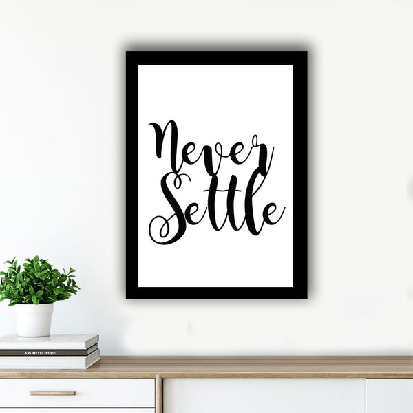 Never Settle  - Photo Frame