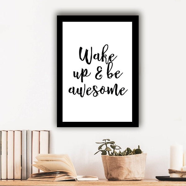 Wake up & be awesome - Photo Frame