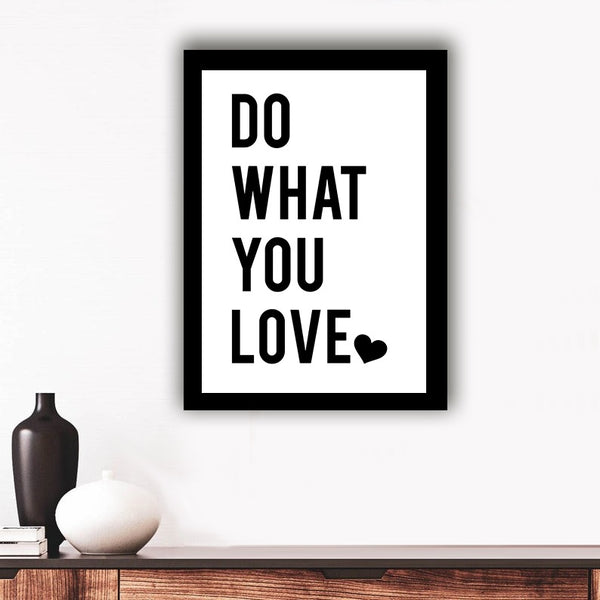 Do what you love - Photo Frame
