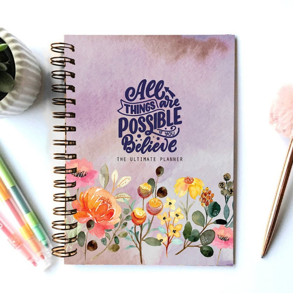 2021 Planner - All Things Are Possible If You Believe