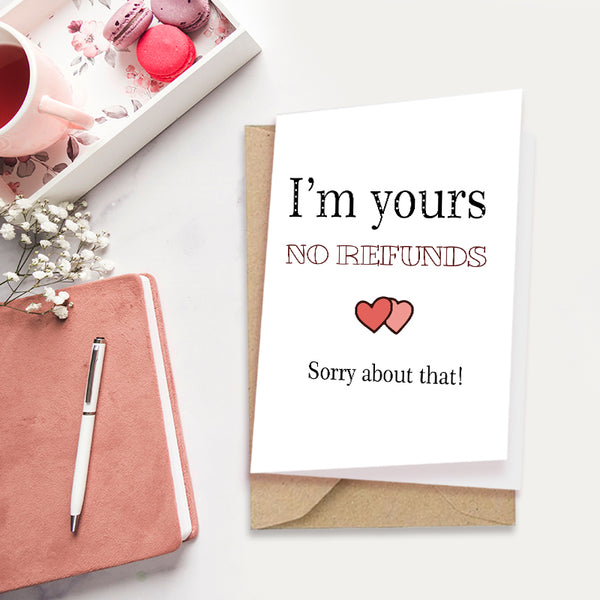 I'm Yours - Greeting Card