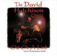 Dave Hutchinson Quintet - Out on a Limb