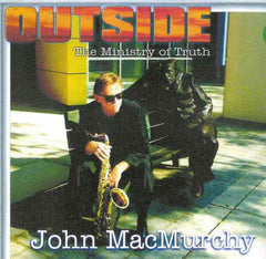 John MacMurchy - Outside the Ministry of Truth
