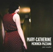 Mary-Catherine McNinch-Pazzano - Demo/Live at The Jazz Room