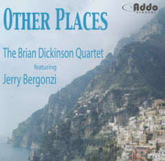Brian Dickinson Quartet - Other Places