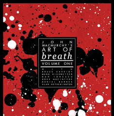 John MacMurchy's Art of Breath Volume One