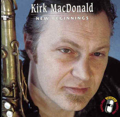 Kirk MacDonald - New Beginnings