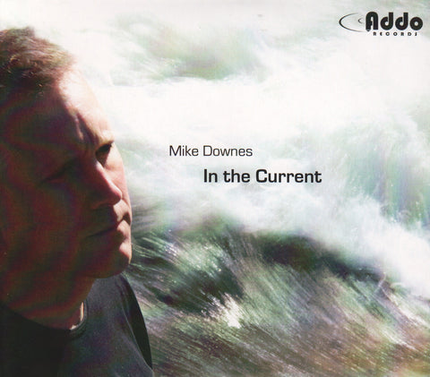 Mike Downes In The Current
