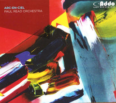 Paul Read Orchestra - Arc-en-Ciel
