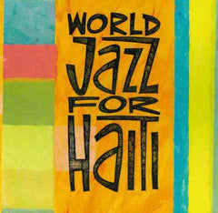 World Jazz for Haiti