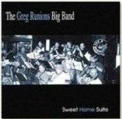 Greg Runions Big Band - Sweet home Suite
