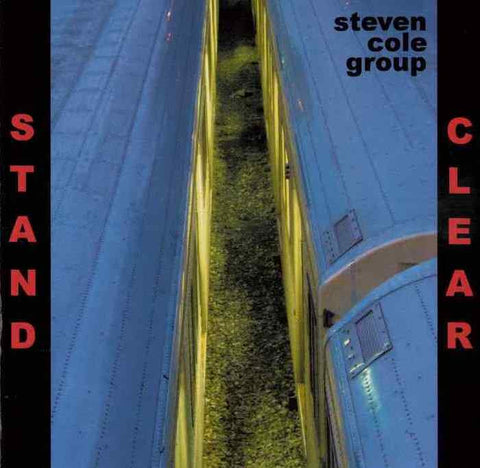 Steven Cole Group - Stand Clear