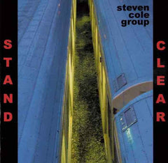 Steve Cole Group - Stand Clear