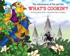 The Adventures of Yat and Dat: What's Cookin'?