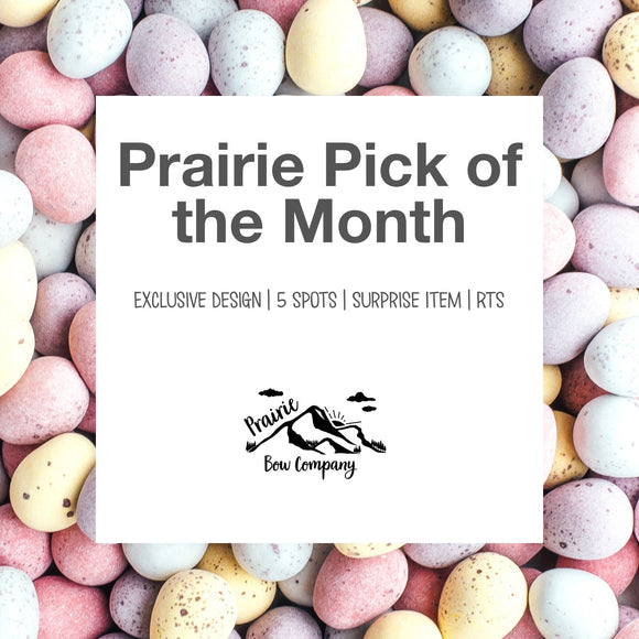 Prairie Pick of the Month