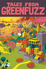 Tales From Greenfuzz 4 Comic