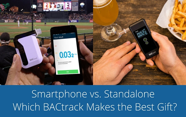 bactrack standalone vs smartphone breathalyzers
