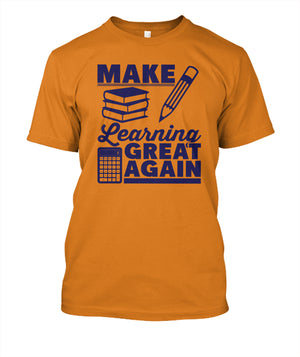 Make Learning Great Again T-Shirt