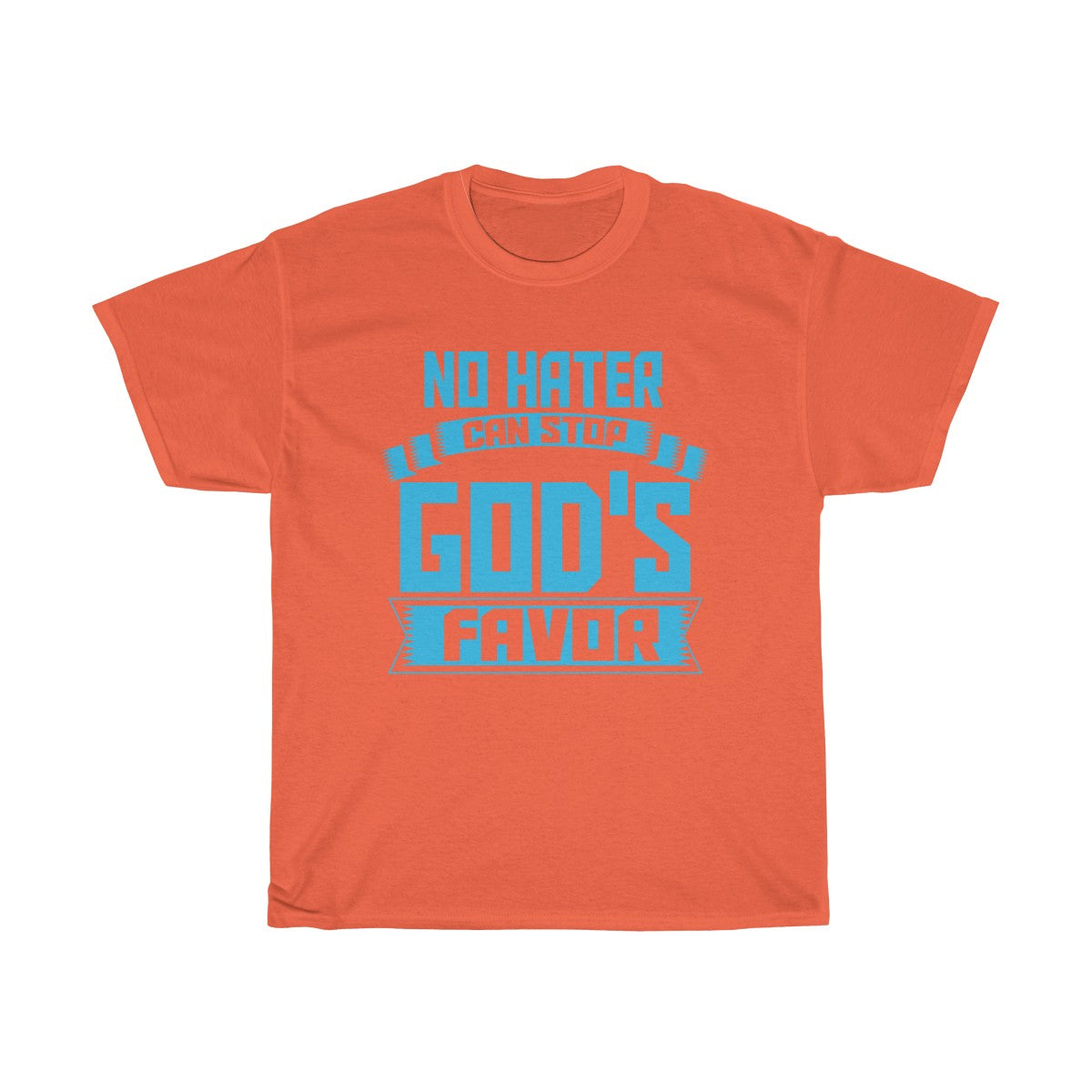 No Hater God's Favor T-Shirt