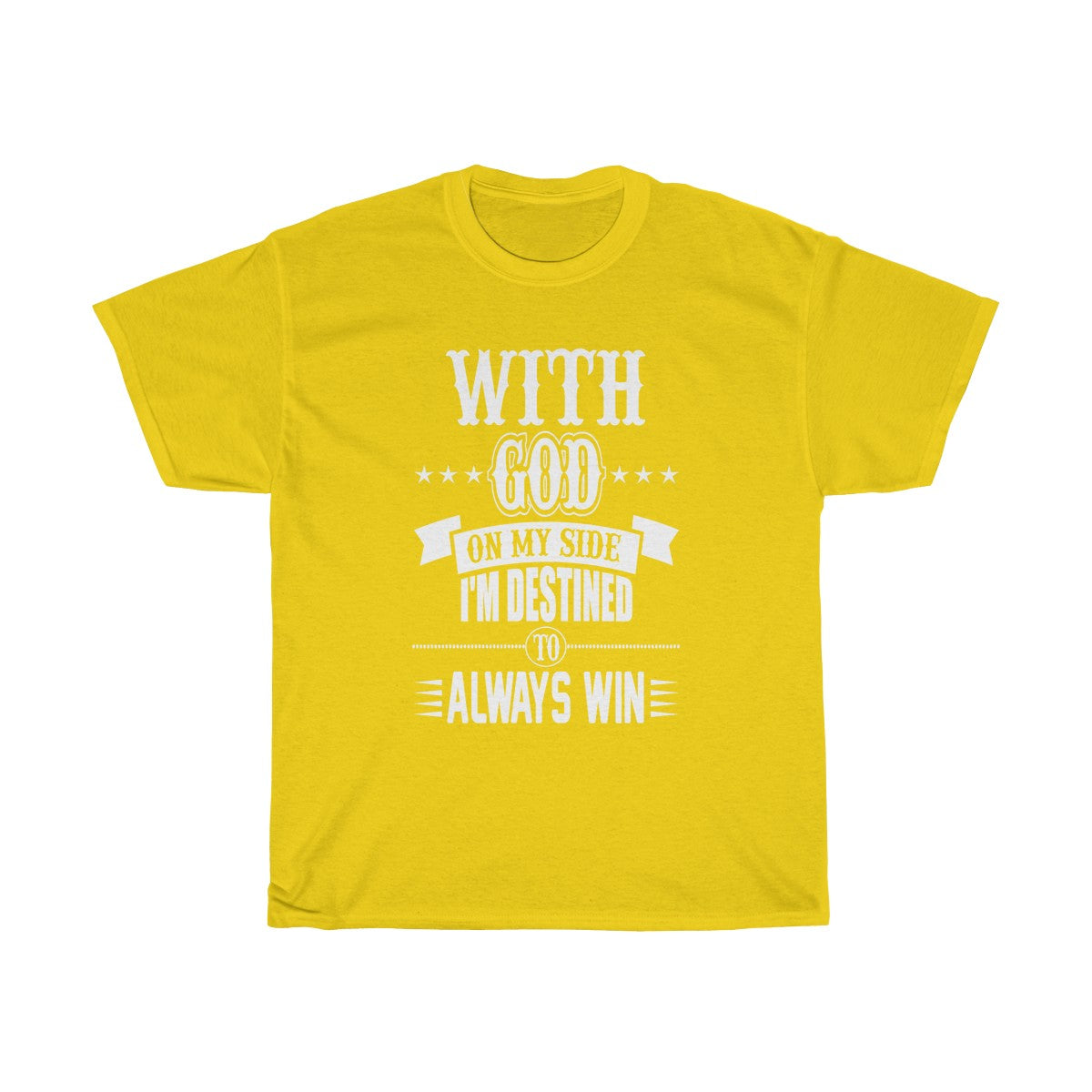 Destined To Always Win T-Shirt
